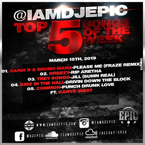 @IAMDJEPIC Top 5 March 15