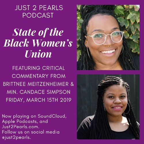 State of the Black Women's Union (ft. Brittnee Meitzenheimer and Min. Candice Simpson)