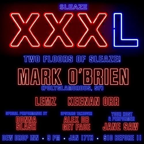 Mark O'Brien @ Sleaze, January 17 2019