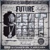 Future - Sh!t (REMIX) [Prod. High Skull]