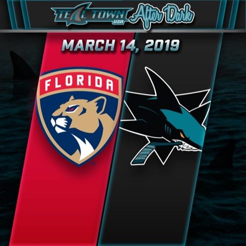 Teal Town USA After Dark (Postgame) - San Jose Sharks vs Florida Panthers - 3-14-2019