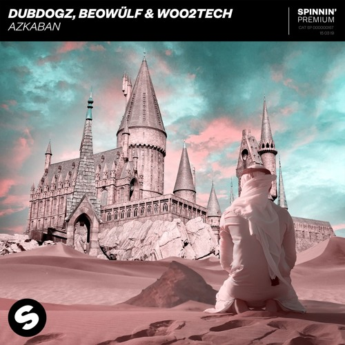 Dubdogz, Beowülf & Woo2Tech - Azkaban [DOWNLOAD LINK]