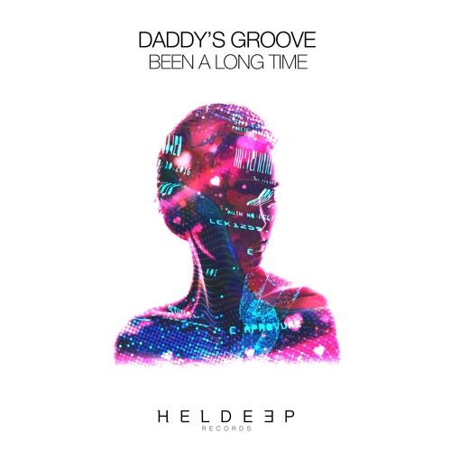 Daddy's Groove - Been A Long Time [OUT NOW]