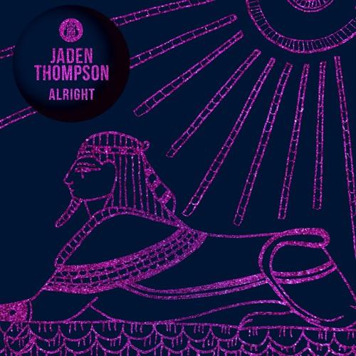 Jaden Thompson - Alright