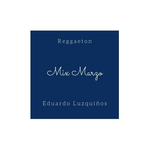 MIX EDUARDO LUZQUIÑOS  MARZO 2019