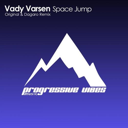 Vady Varsen - Space Jump (Original Mix) [Progressive Vibes Music - PVM011]