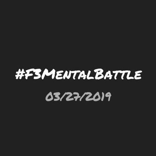 F3MentalBattle 3-27-19