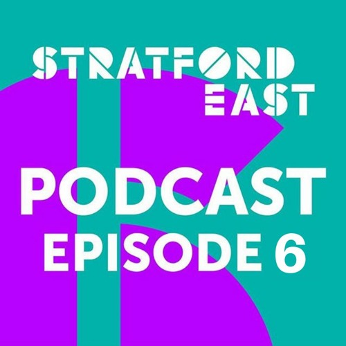Stratford East Podcast - Episode 6 - Shelley Maxwell and Ira Mandela Siobhan - Equus