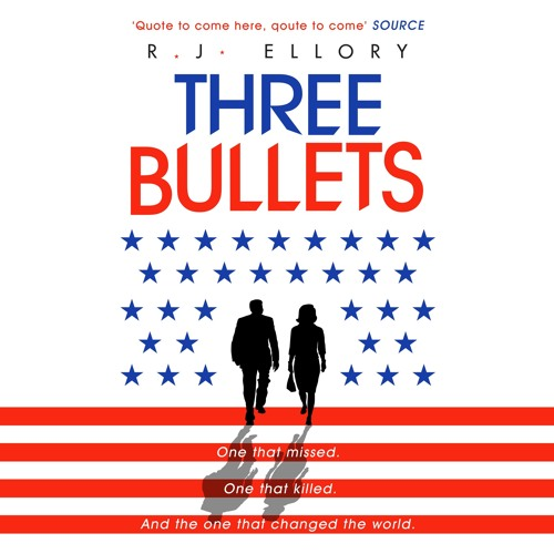 Three Bullets by R. J. Ellory, read by Tim Flavin