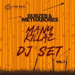 Dubzeb & MethaBones Many Killaz DJ Set Vol.1