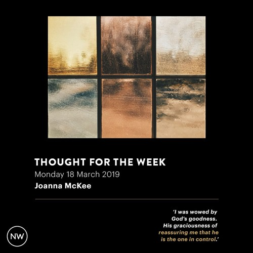 Thought For The Week - Joanna McKee (18 March 2019)