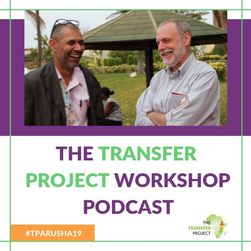 The Transfer Project: Origins, the Workshop & Influencing Policy with Ben Davis & Ashu Handa