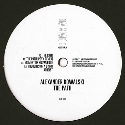 Alexander Kowalski - The Path (Damage Music Berlin 009) Previews