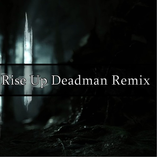 Nixatek & Fresa V - Rise Up Deadman Remix