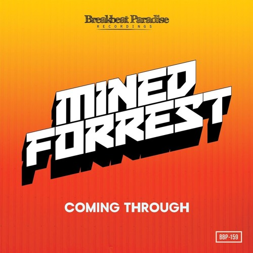 Mined & Forrest - Coming Through EP Promomix (Hosted By Malarchi)