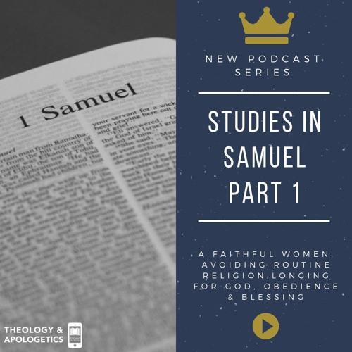 Studies in Samuel Part 1
