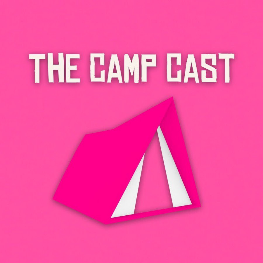 THE CAMP CAST #33 - These YouTubers Suck