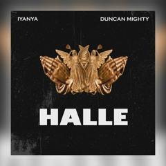 Iyanya X Duncan Mighty - Halle