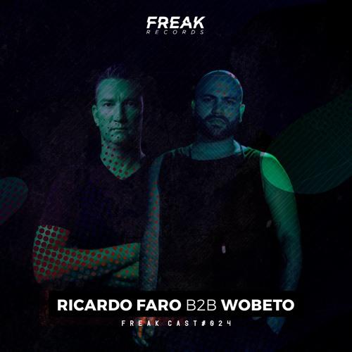 Ricardo Faro B2b Wobeto - Freak Cast #FRKC024