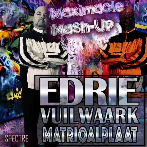 EDRIE Vs. The Satan - VUILWAARK Matrioalplaat Maximaol In Our Hell (Spectre Mash-Up)