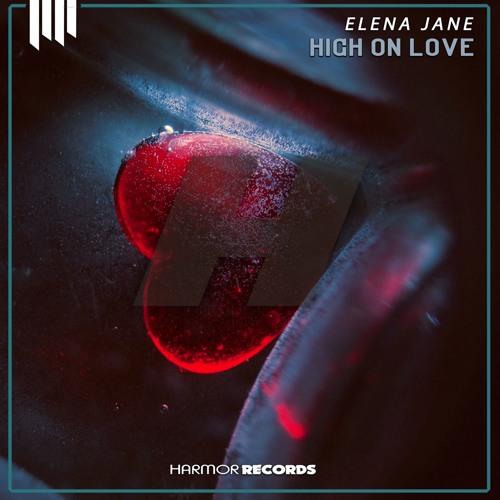Elena Jane - High On Love (Original Mix)