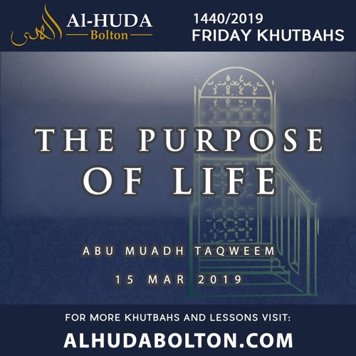 Khutbah: The Purpose of Life