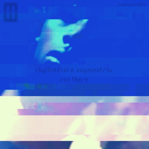01 RhythmDial - Run There (Asymmetric Dub)