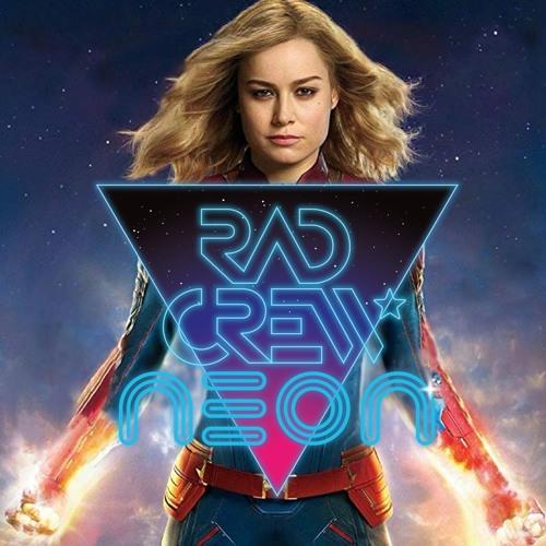 Rad Crew Neon S12E05: Captain Marvel