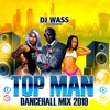 Download 2019 March Top Man DanceHall Mix - VYBZ KARTEL,SQUASH,POPCAAN,ALKALINE,CHRONIC LAW & MORE Mp3
