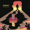Barbott - Replacement (Projections)