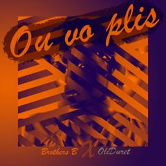 Ou Vo Plis (Feat OliDuret)