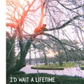 Jameson Hodge I'd Wait a Lifetime Artwork