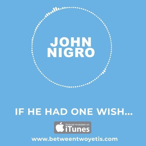John Nigro's Golden Bridge - If he had one wish...