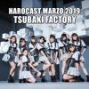 Harocast Marzo 2019 - Tsubaki Factory