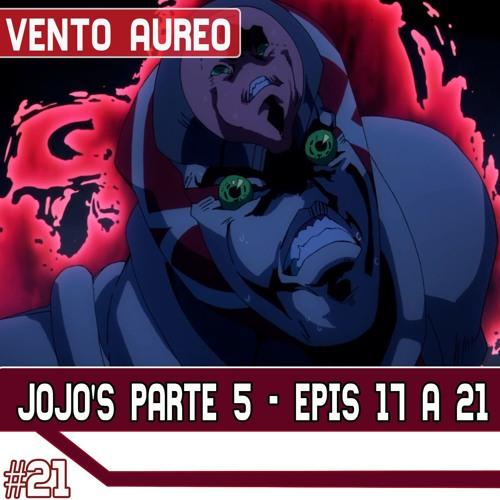JoJo's Parte 5 - Episódios 17 A 21. Arcos Do Babyface, White Album E King Crimson (SEM MÚSICA)