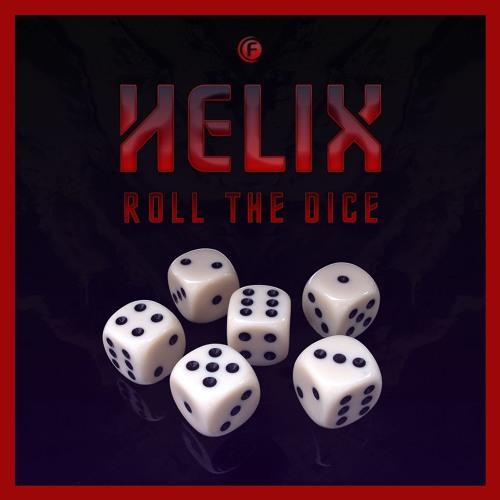 Helix - Roll The Dice (Radio Edit)