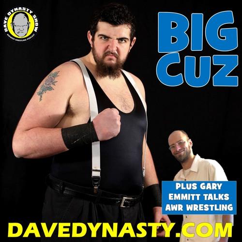 EP125 (w/h Big Cuz & Gary Emmitt)