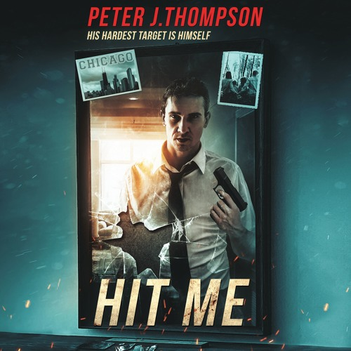 Hit Me by Peter J Thompson Preview