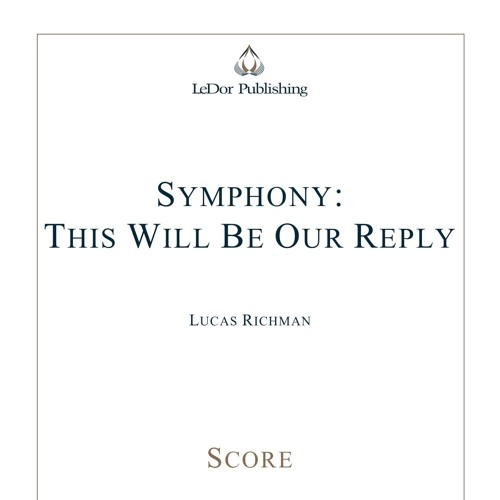 Symphony: This Will Be Our Reply (World Premiere, Oak Ridge Symphony 3-30-19)