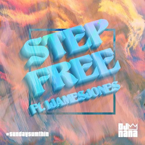 STEP FREE Feat. IJAMESJONES