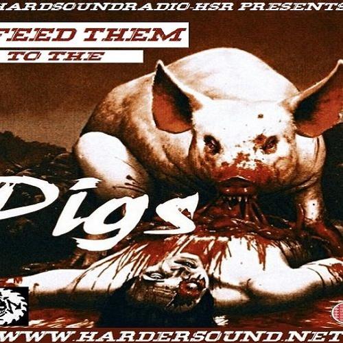 Kuvera B - Feed Them To The Pigs On HardSoundRadio - HSR - Brutal Mix