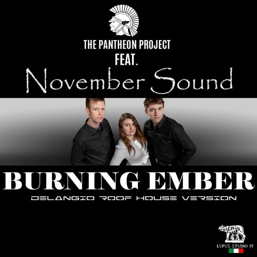 Burning Ember -The Pantheon Project Feat. November Sound