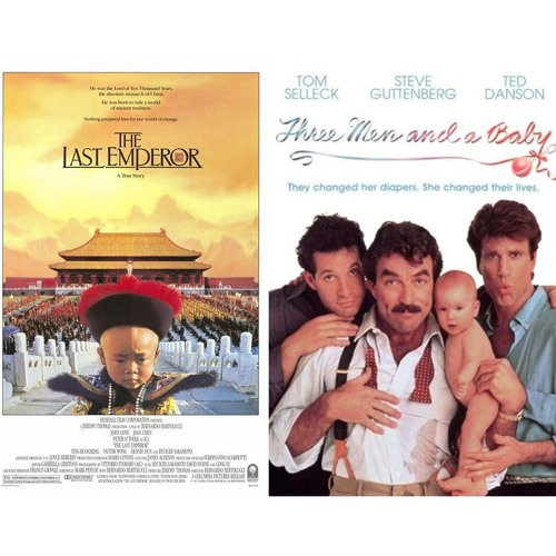 Episode 102 - Battle of 1987:  Three Men and a Baby v. The Last Emperor