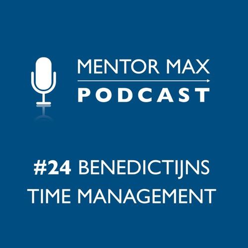 #24 Benedictijns time management