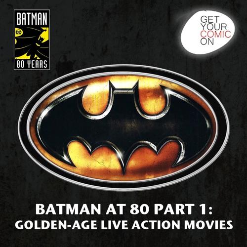 Batman 80 Celebration Part 1 - Golden Age Movies