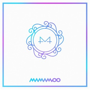 Mamamoo - gogobebe (고고베베)