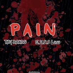 Tay Bando X E.V.0.9 Loso - Pain