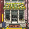 Death by Dub - 'Dub The Line'  - Color Red Music