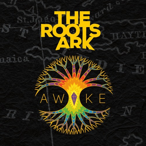 THE ROOTS ARK - AWAKE [Full Album with Dubs]