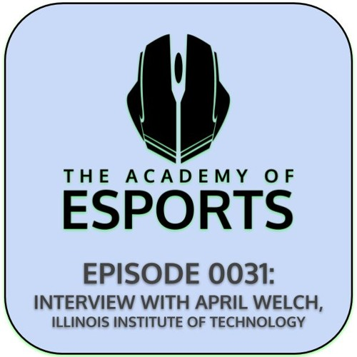 Episode 0031: Interview with April Welch, Illinois Institute of Technology